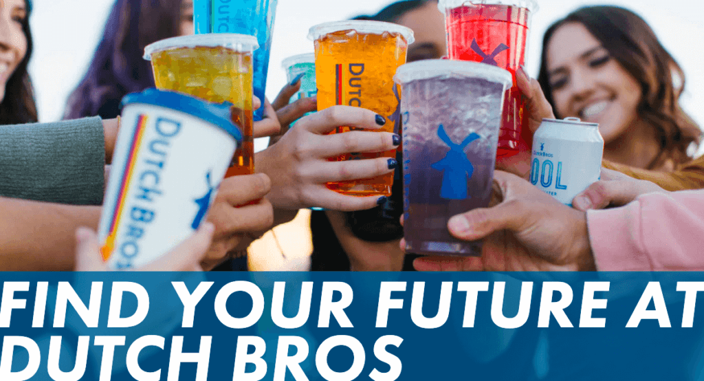 find your future at dutch bros